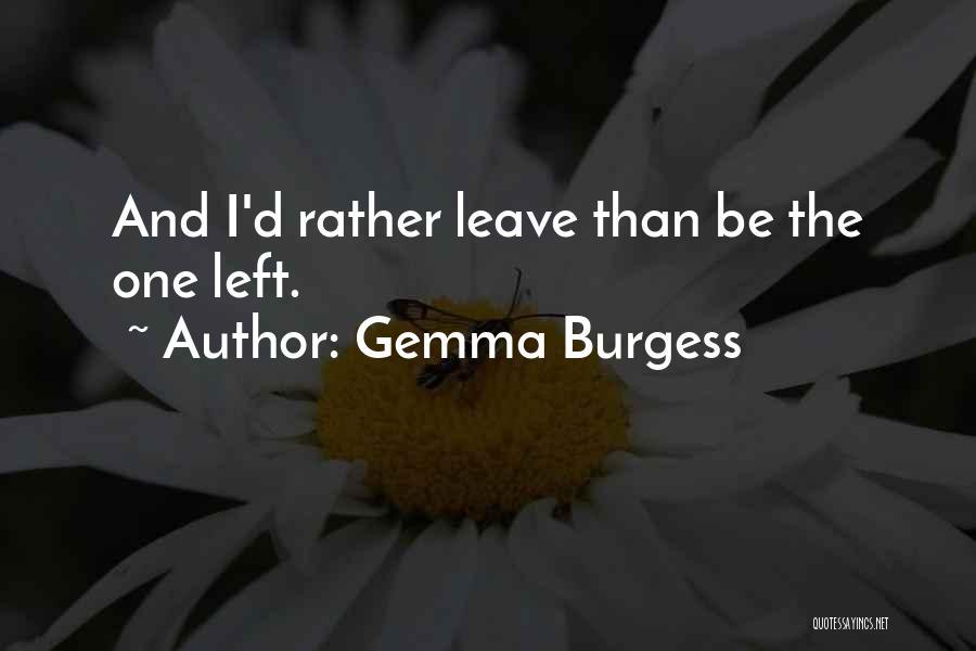 Gemma Burgess Quotes 1049568