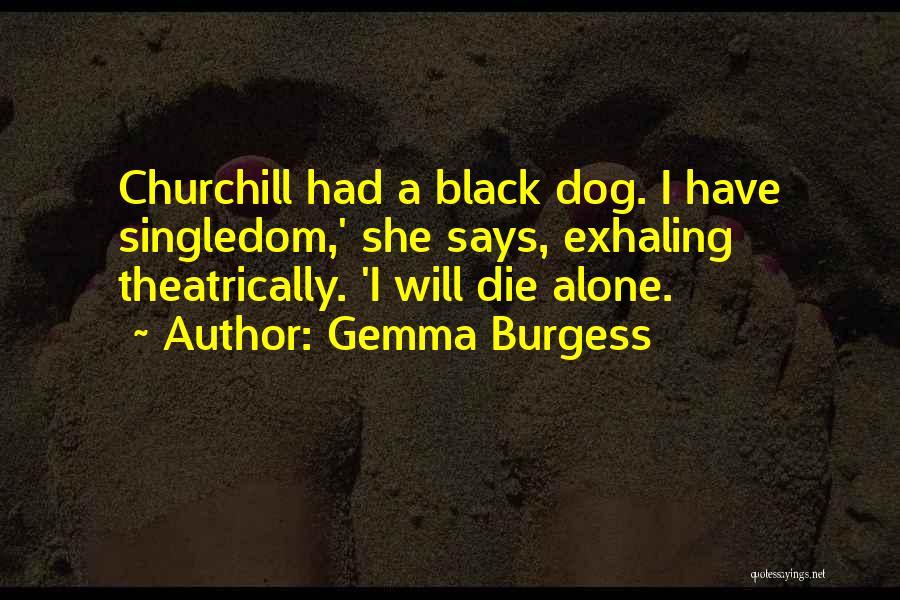 Gemma Burgess Quotes 1181273