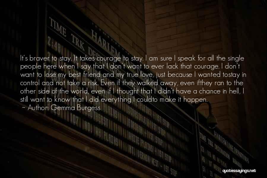 Gemma Burgess Quotes 1278242
