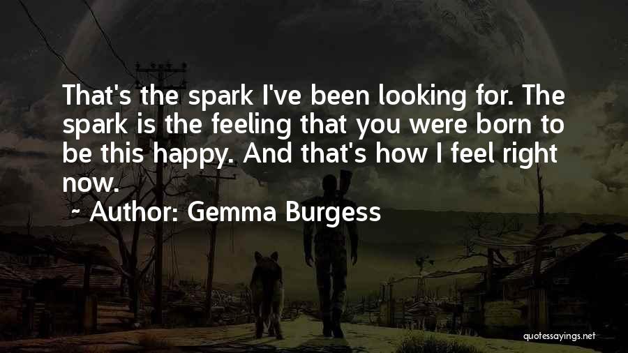 Gemma Burgess Quotes 1310276