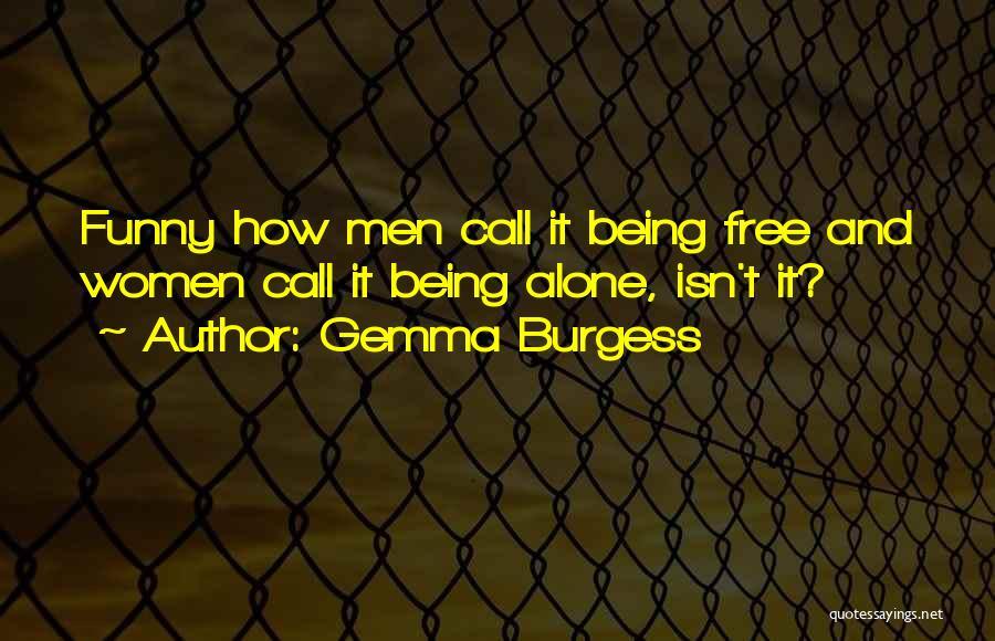 Gemma Burgess Quotes 1448781