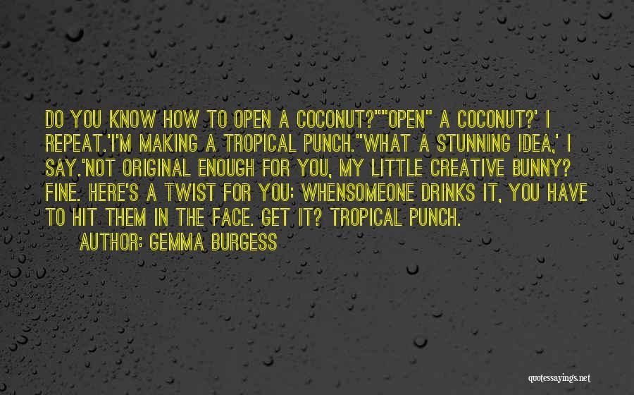 Gemma Burgess Quotes 1828073