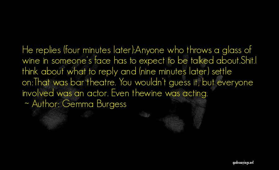 Gemma Burgess Quotes 2017619