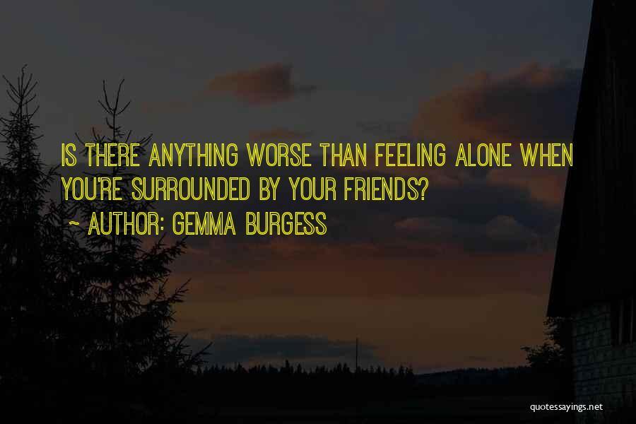 Gemma Burgess Quotes 2103371