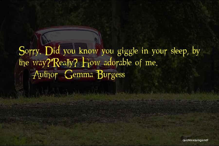 Gemma Burgess Quotes 2239129