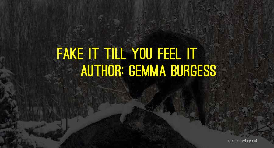 Gemma Burgess Quotes 2262989