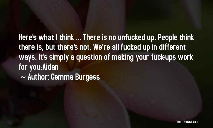 Gemma Burgess Quotes 288150