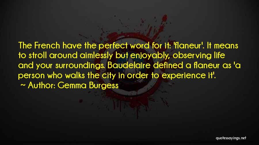 Gemma Burgess Quotes 387765