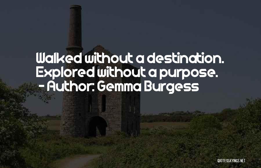 Gemma Burgess Quotes 473336