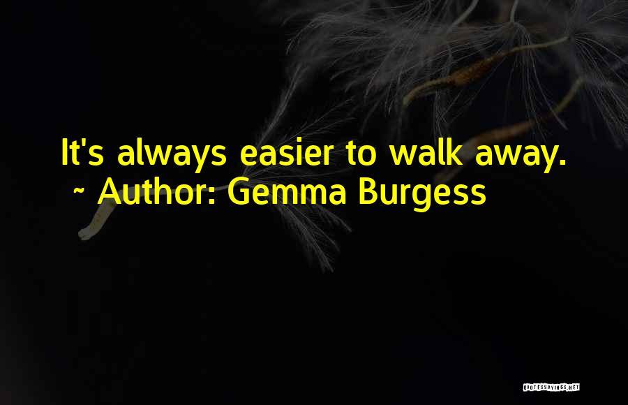 Gemma Burgess Quotes 623369
