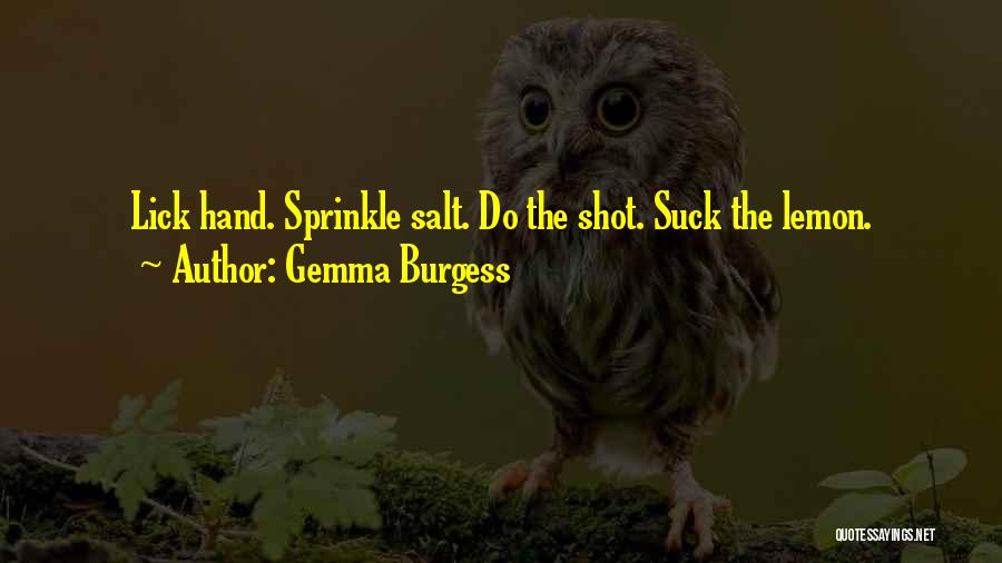 Gemma Burgess Quotes 927293