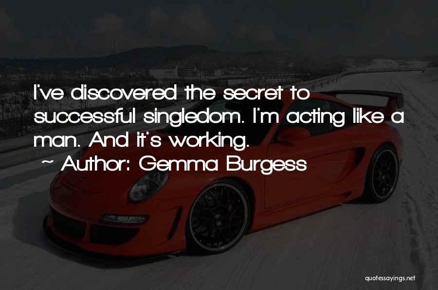 Gemma Burgess Quotes 952530