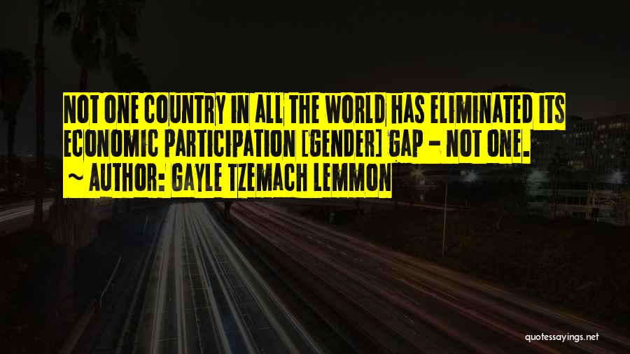 Gender Gap Quotes By Gayle Tzemach Lemmon