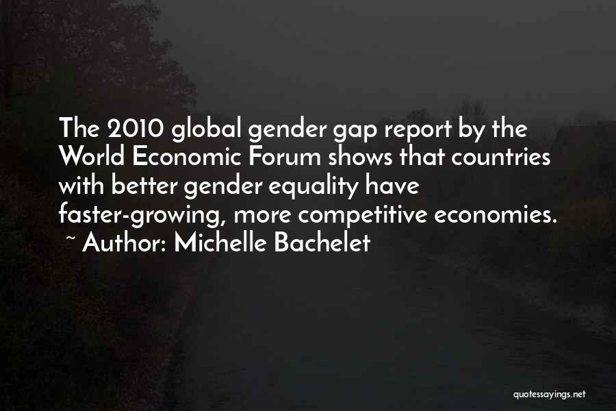 Gender Gap Quotes By Michelle Bachelet