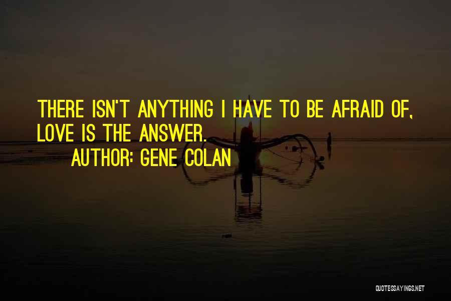 Gene Colan Quotes 2041119