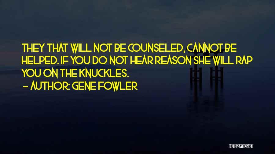 Gene Fowler Quotes 1257636