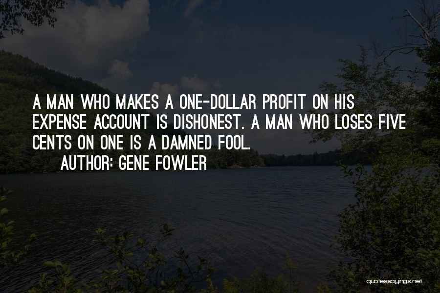 Gene Fowler Quotes 1952209