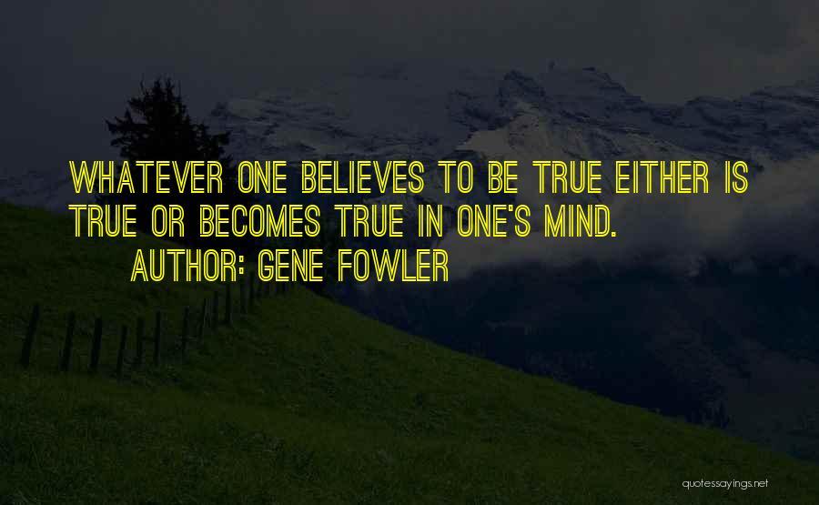 Gene Fowler Quotes 2056078