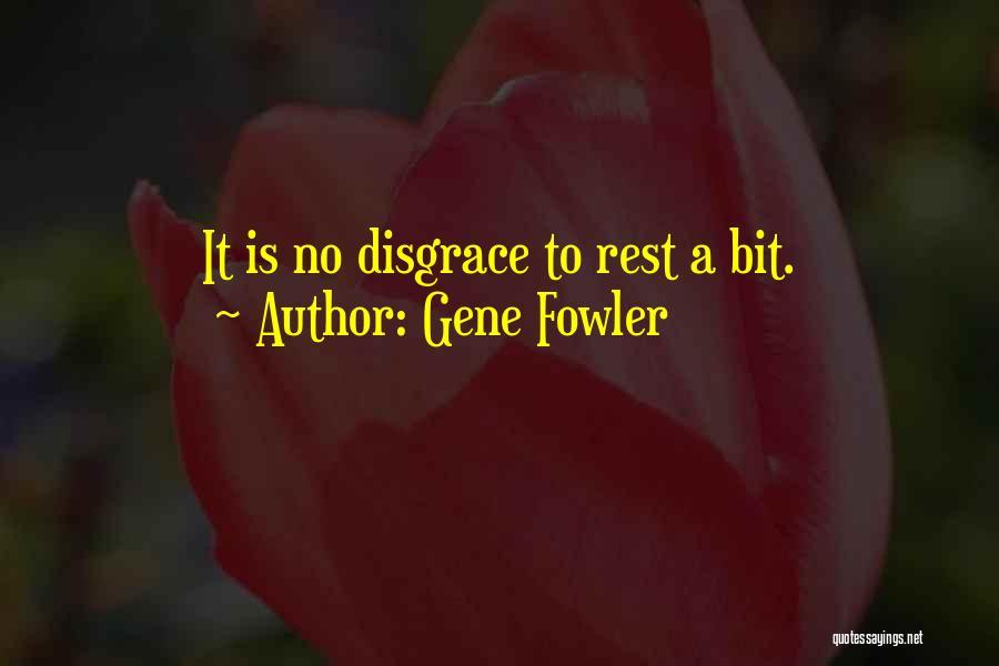 Gene Fowler Quotes 2102750