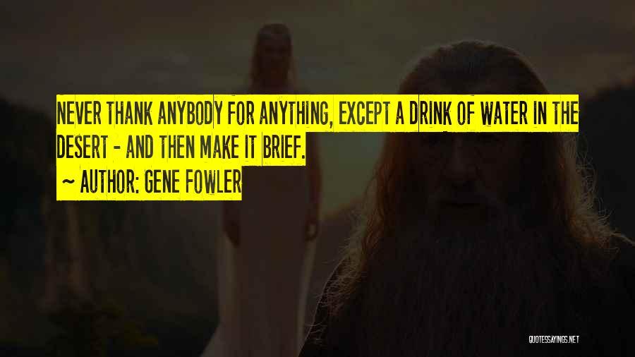 Gene Fowler Quotes 277098
