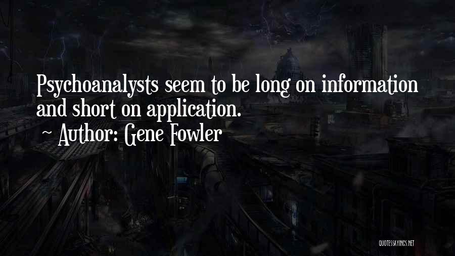 Gene Fowler Quotes 294807