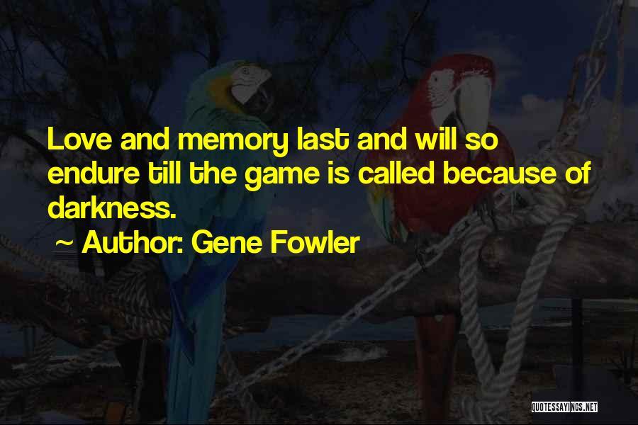 Gene Fowler Quotes 774202