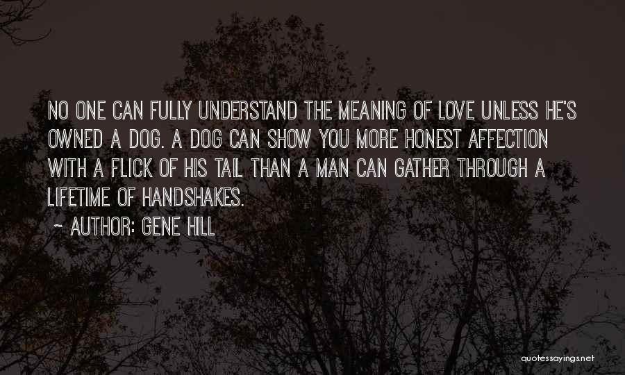 Gene Hill Quotes 973534
