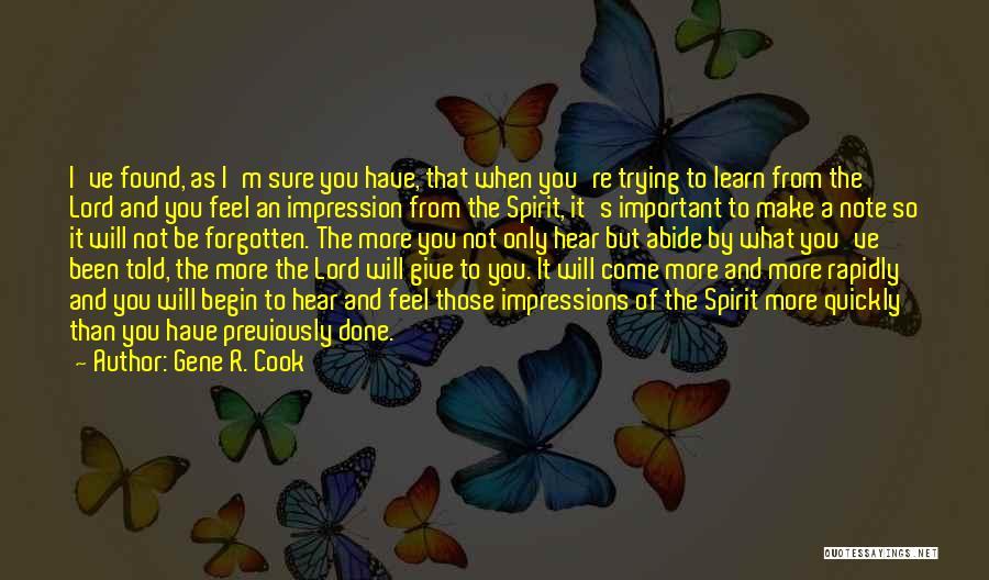 Gene R. Cook Quotes 1914984