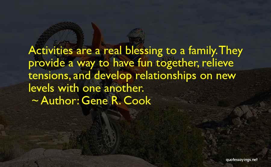 Gene R. Cook Quotes 769518