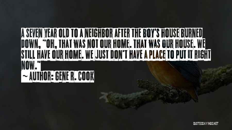 Gene R. Cook Quotes 991369