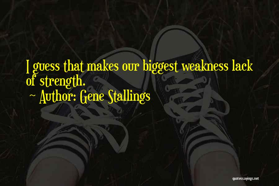 Gene Stallings Quotes 1108017