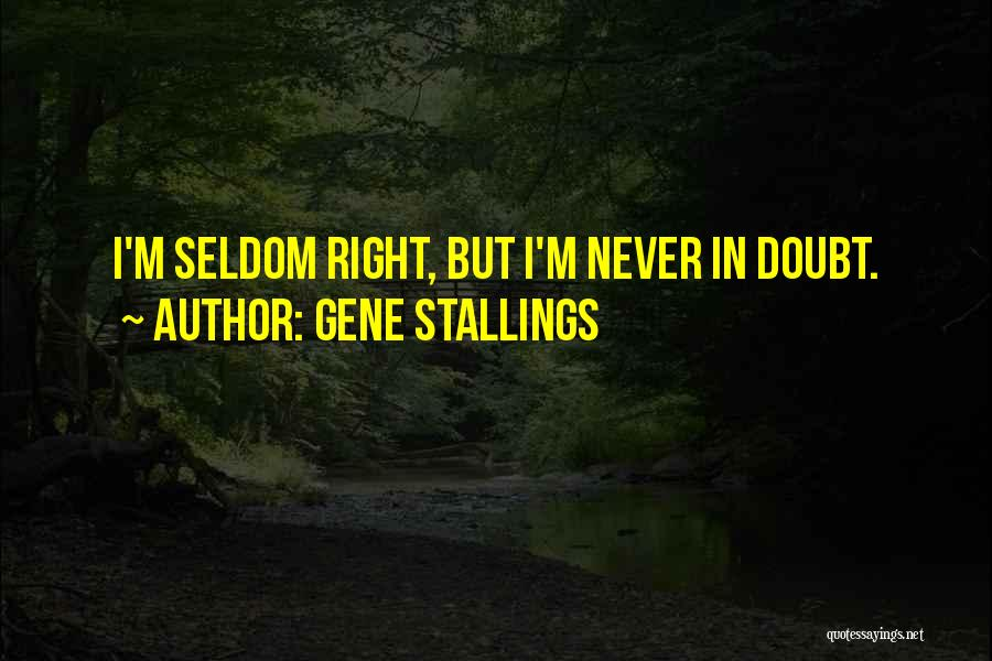 Gene Stallings Quotes 729703