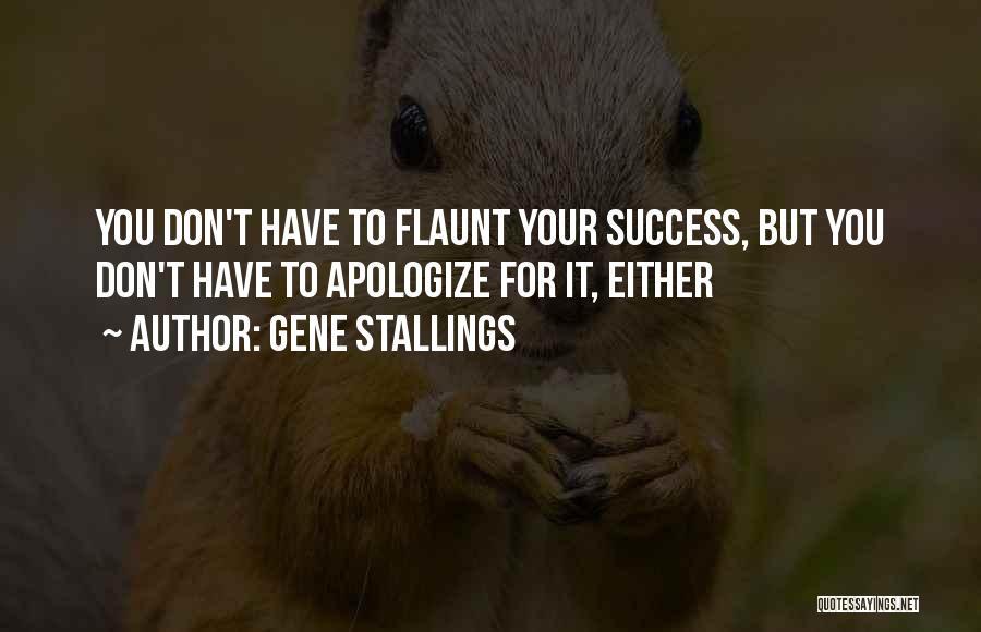 Gene Stallings Quotes 867326