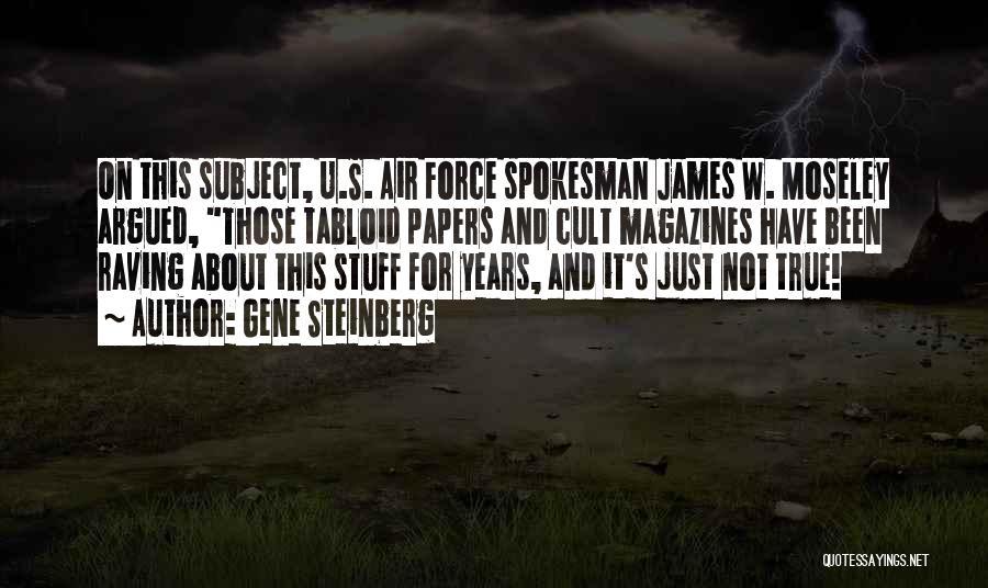 Gene Steinberg Quotes 1967313