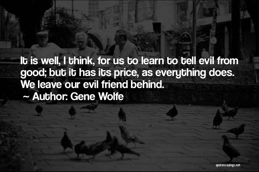 Gene Wolfe Quotes 1049278