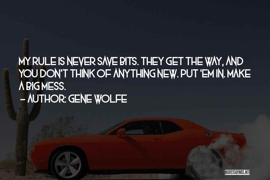 Gene Wolfe Quotes 1063582