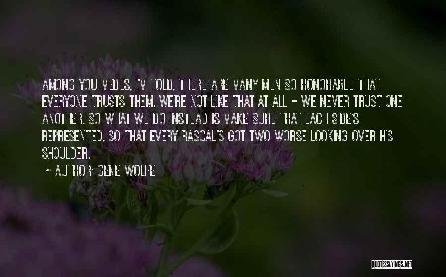 Gene Wolfe Quotes 1093388