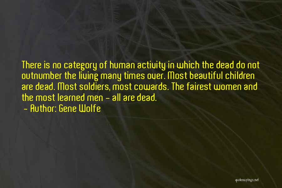 Gene Wolfe Quotes 1219439