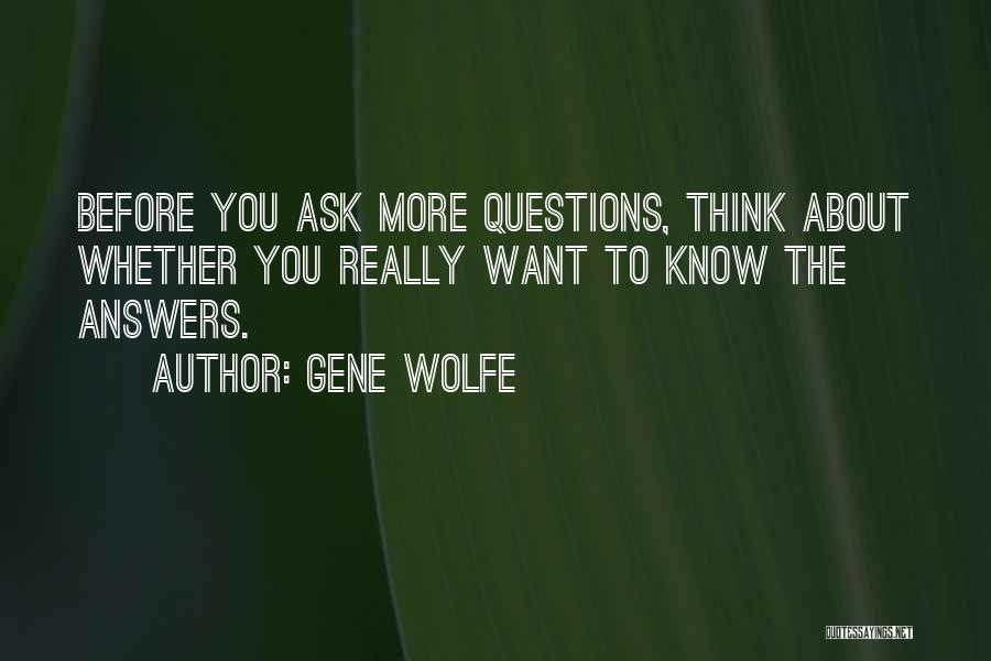 Gene Wolfe Quotes 1260150