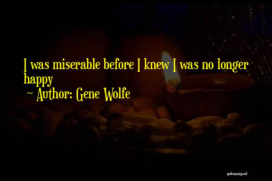 Gene Wolfe Quotes 1392509