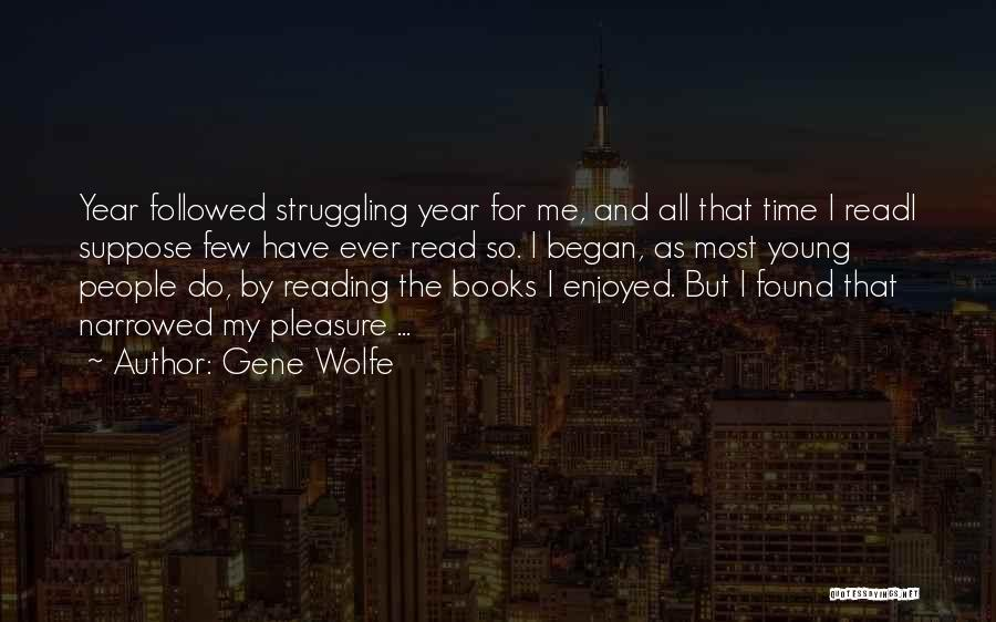 Gene Wolfe Quotes 1448926