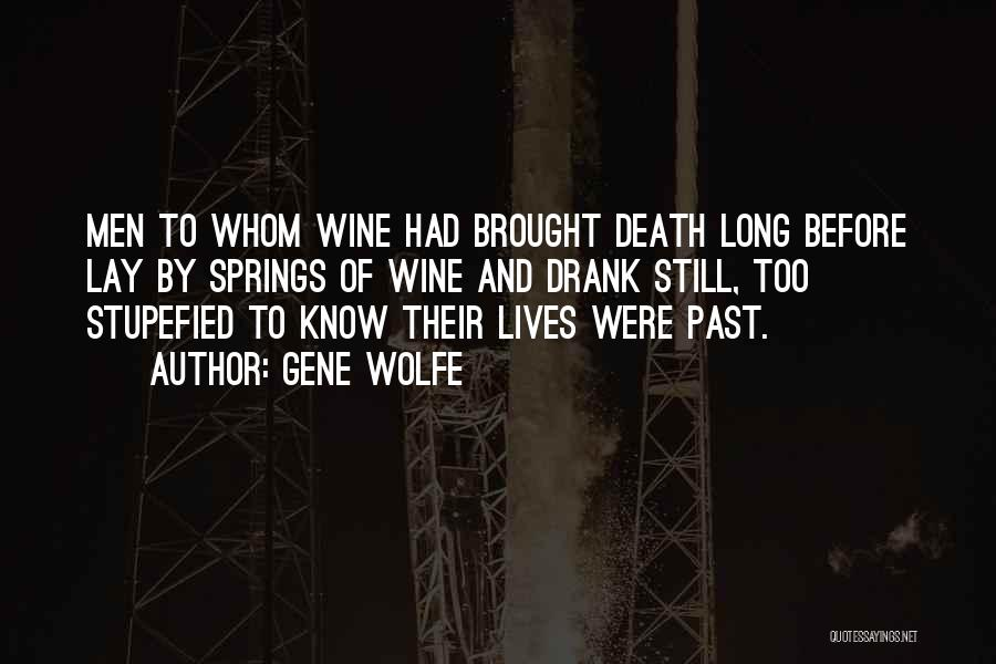 Gene Wolfe Quotes 1509508