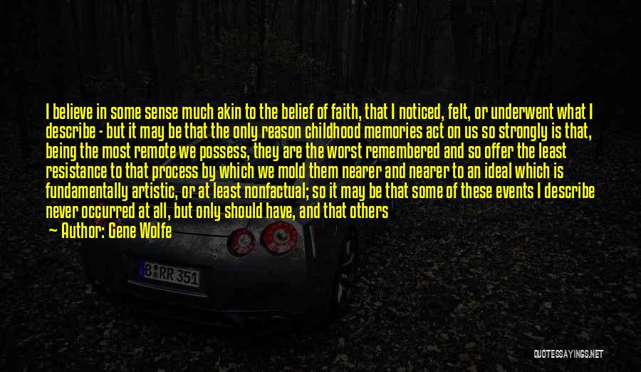 Gene Wolfe Quotes 1586549