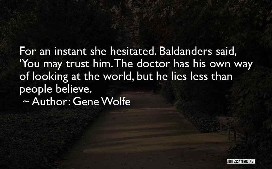 Gene Wolfe Quotes 1667604