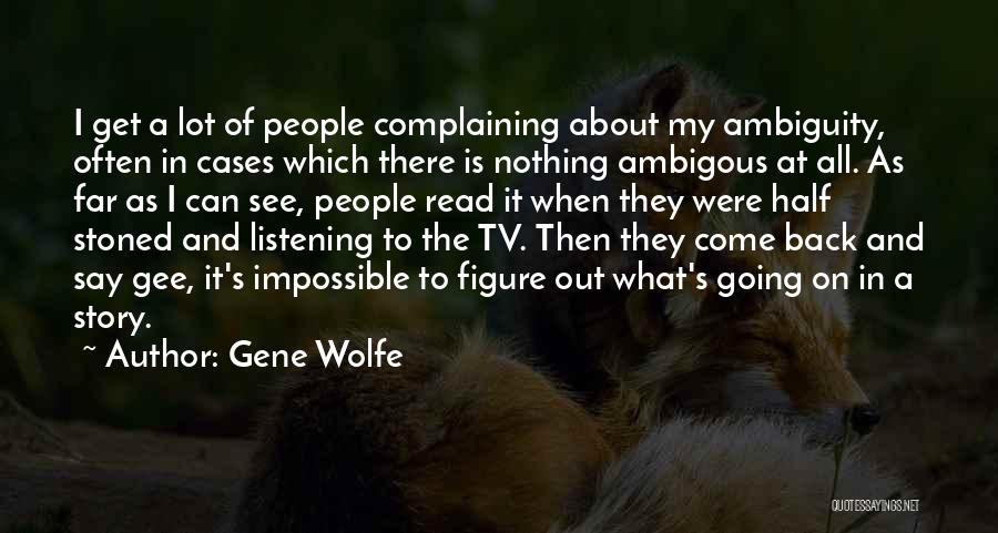 Gene Wolfe Quotes 1678828