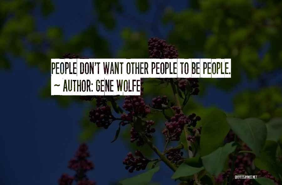 Gene Wolfe Quotes 1680770