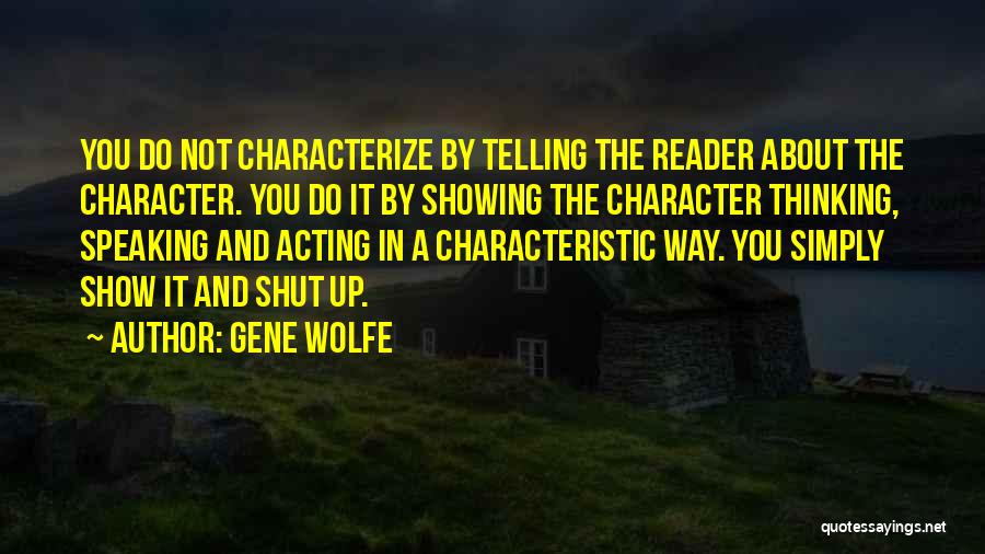 Gene Wolfe Quotes 1697617