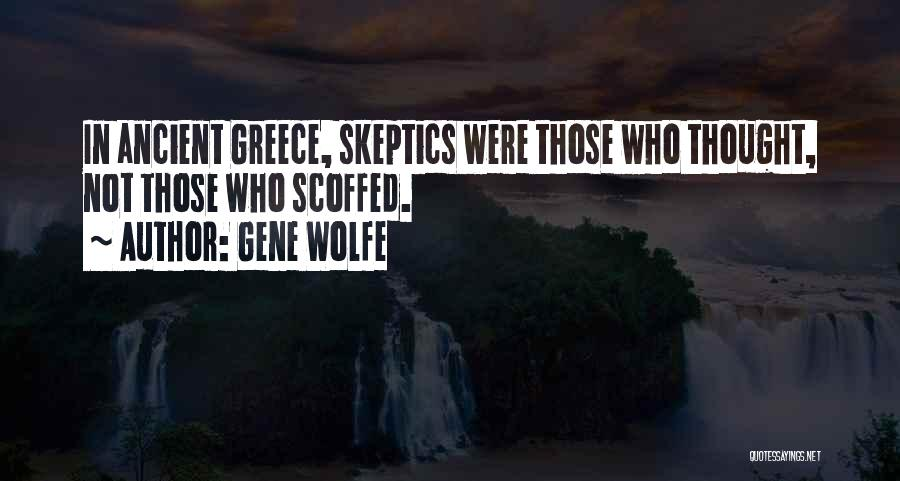Gene Wolfe Quotes 1790672