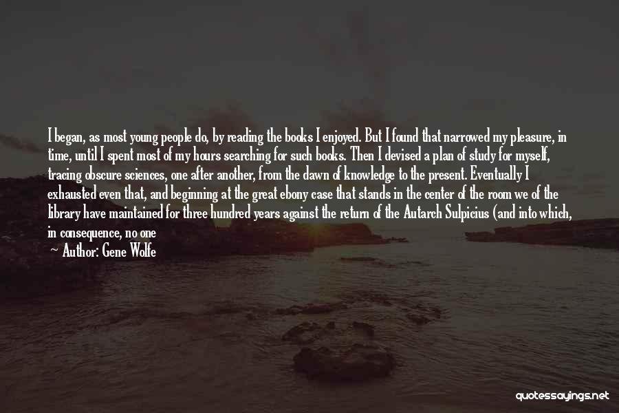Gene Wolfe Quotes 1848240