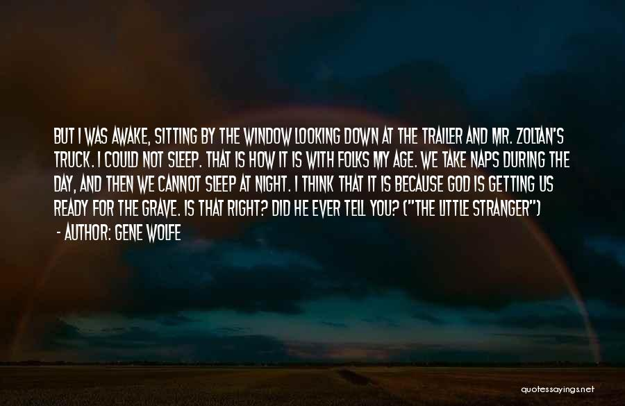 Gene Wolfe Quotes 1945408